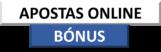 Apostas Online Bónus